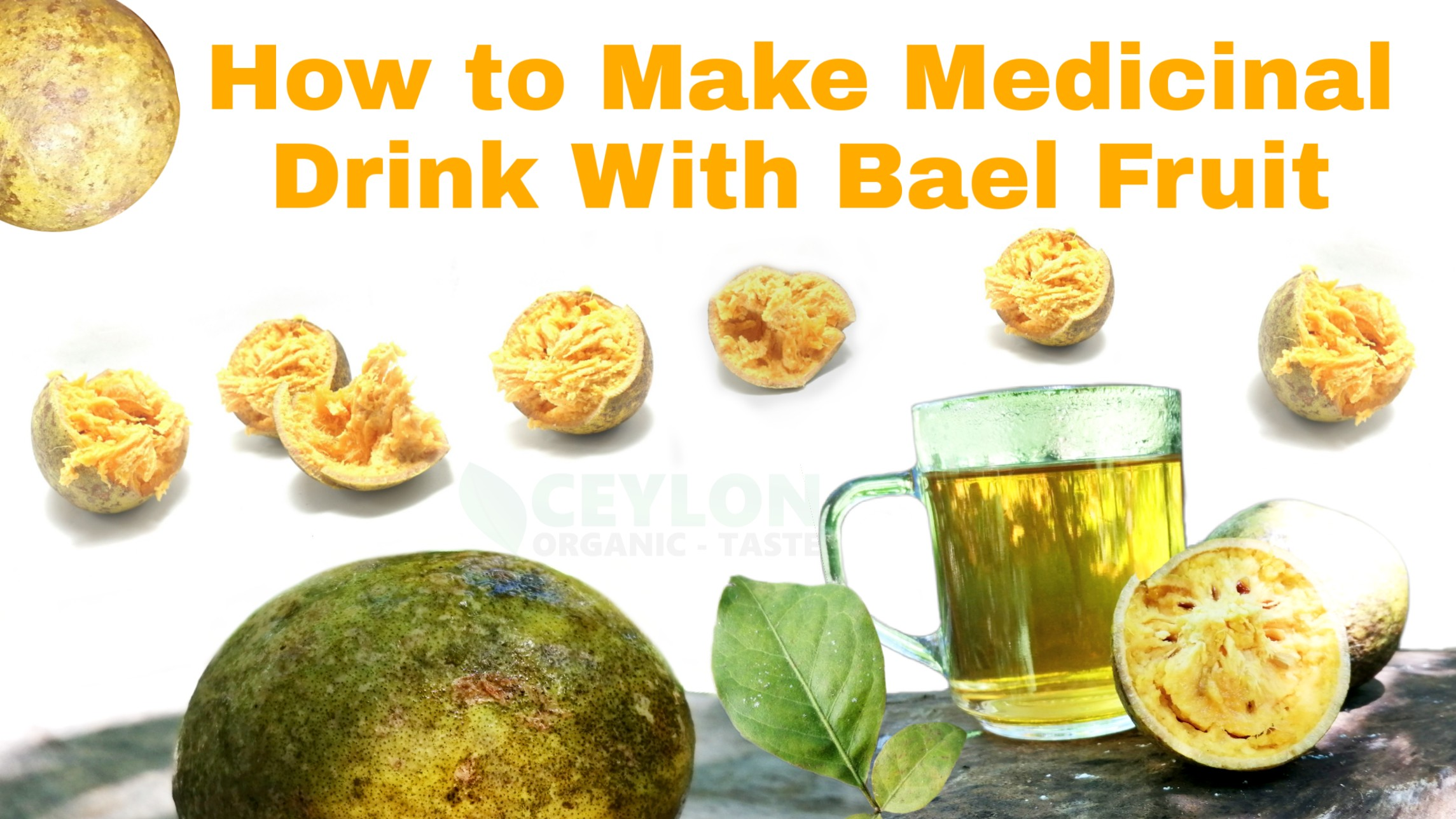 How to make a medicinal drink with bael fruit