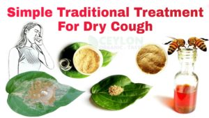 Simple Traditional Treatment For Dry Cough ceylonorganictaste