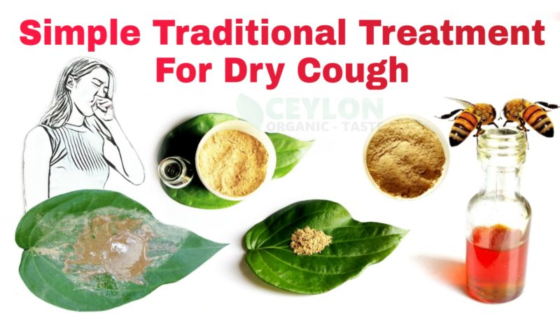 Simple Traditional Treatment For Dry Cough